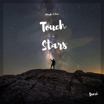 Domi - Maybe I Can Touch the Stars