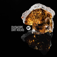 Duskope - Dirt Rocks