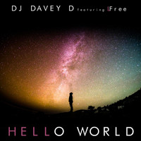 DJ Davey D - Hello World (feat. Lfree)