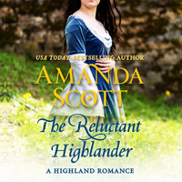 Amanda Scott - The Reluctant Highlander - A Highland Romance 1 (Unabridged)