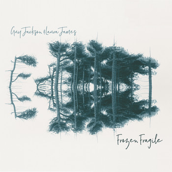 Guy Jackson & Laura James - Frozen Fragile
