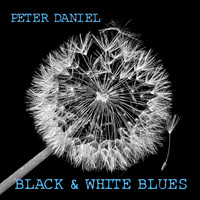 Peter Daniel - Black & White Blues