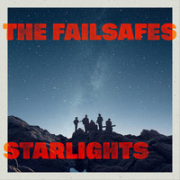 The Failsafes - Starlights