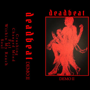 Deadbeat - Demo II (Explicit)