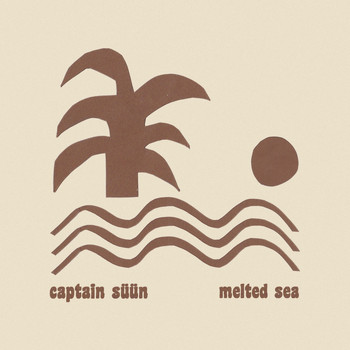 Captain Süün - Melted Sea