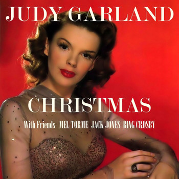 Judy Garland - Christmas with Friends