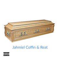 Jahmiel - Coffin & Reat (Explicit)