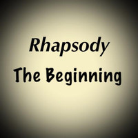 Rhapsody - The Beginning