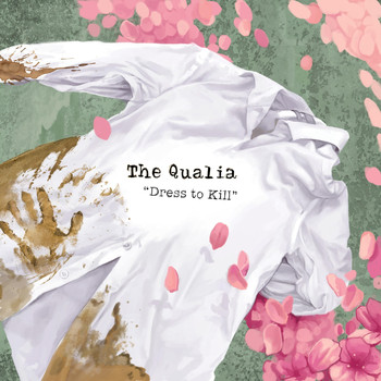 The Qualia - Dress to Kill