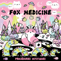 Fox Medicine - Procedures Mystiques
