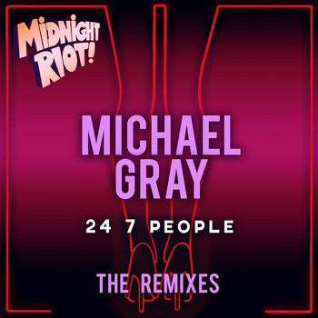 Michael Gray - 24 7 People (The Remixes)
