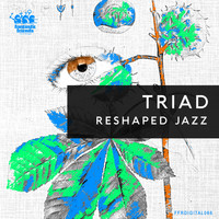 Triad - Reshaped Jazz