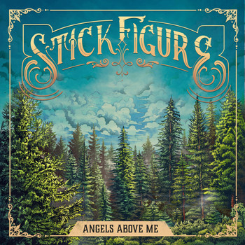 Stick Figure - Angels Above Me