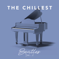 The Chillest - The Chillest Beatles Vol. 2