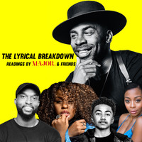 Major. - The Lyrical Breakdown: Readings by MAJOR. & friends