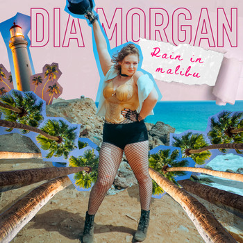 Dia Morgan - Rain in Malibu