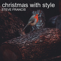 Steve Francis - Christmas with Style