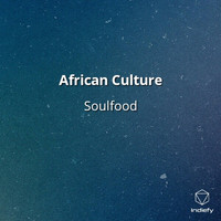 Soulfood - African Culture
