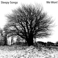 Sleepy Songs - We Won!