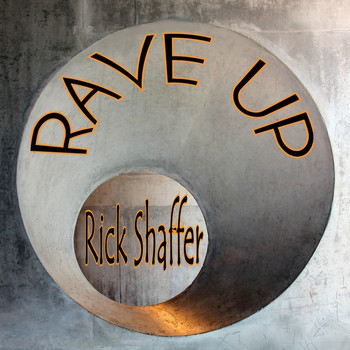 RICK SHAFFER - Rave Up