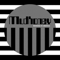 Mudhoney - One Bad Actor