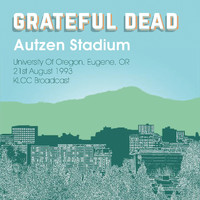 Grateful Dead - Live From Autzen Stadium, University Of Oregon, Eugene, OR.  21st August 1993 KLCC Broadcast (Remastered)