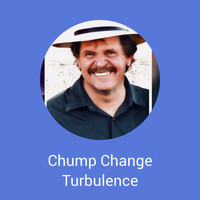 Turbulence - Chump Change
