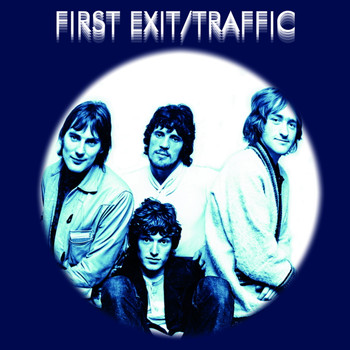 Traffic - First Exit (Live)