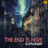 Ratnadeep - The End is Here
