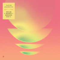 Satin Jackets - Solar Nights - The Remixes Part 2