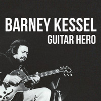 Barney Kessel - Guitar Hero