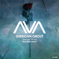 Sheridan Grout - The Last Word (Mark Bester Remix)