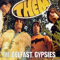 Them - Them Belfast Gypsies