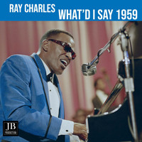 Ray Charles - What I'd Say (1959)