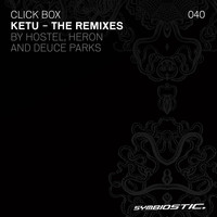 Click Box - Ketu (The Remixes)