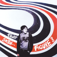 Elliott Smith - Figure 8 (Deluxe Edition)