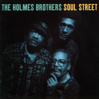 The Holmes Brothers - Soul Street