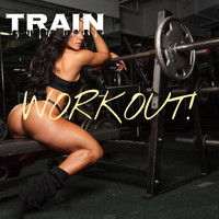 Train - Workout