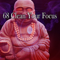 Zen Meditation and Natural White Noise and New Age Deep Massage - 68 Clean Your Focus