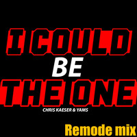Chris Kaeser - I Could Be the One (Remode Mix)