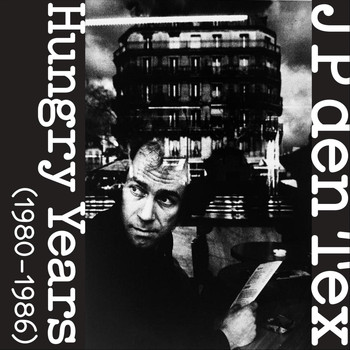JP Den Tex - Hungry Years (1980-1986)