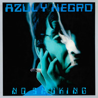 Azul Y Negro - No Smoking