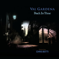 Val Gardena - Back in Time (feat. Chris Botti)