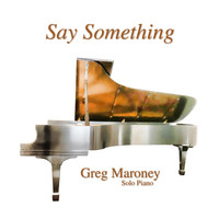 Greg Maroney - Say Something