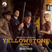 Brian Tyler - Yellowstone Season 2 (Original Series Soundtrack)