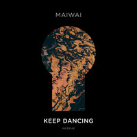 maiwai - Keep Dancing