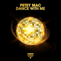Petey Mac - Dance with Me