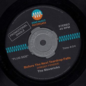 The Mavericks - Before the Next Teardrop Falls