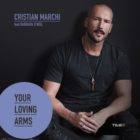 CRISTIAN MARCHI - Your Loving Arms