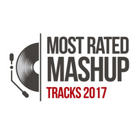 D'Mixmasters - Most Rated Mashup Tracks 2017